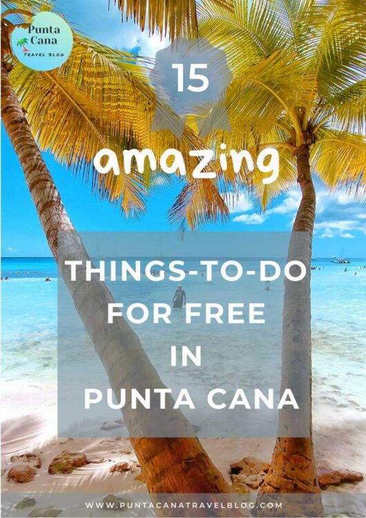 Free Punta Cana E-Book about 15 amazing things-to-do for free in Punta Cana