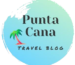 Punta Cana Travel Blog